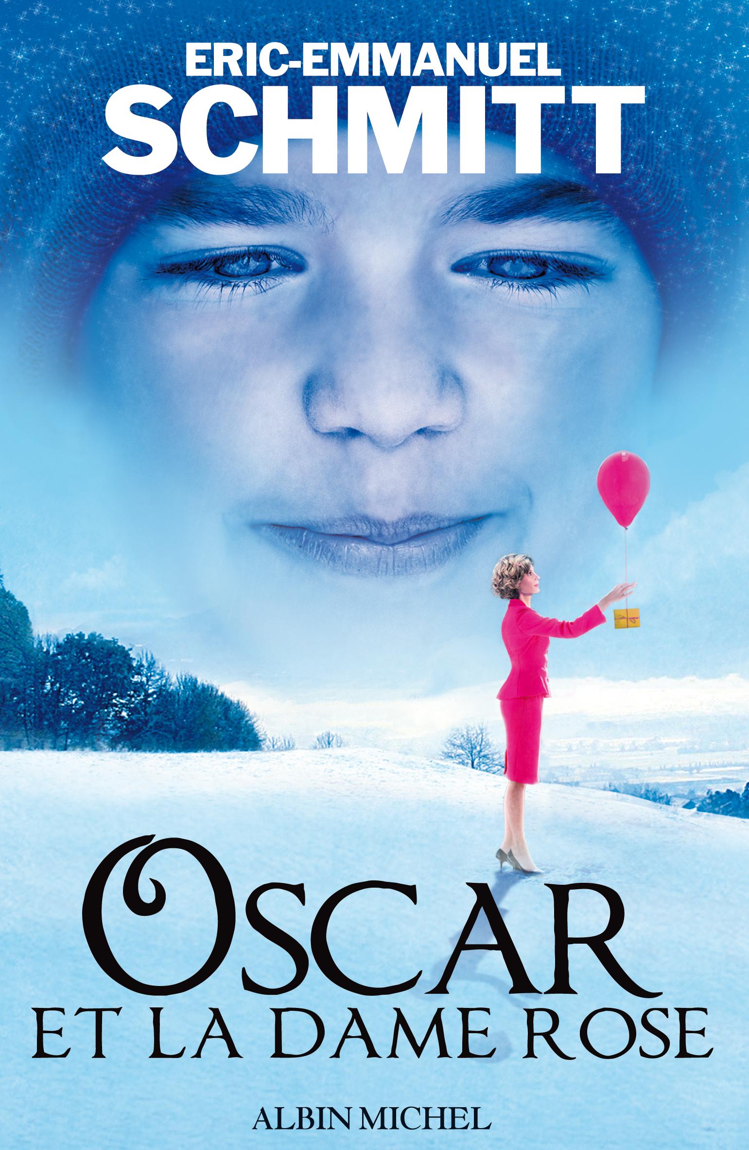 Oscar et la dame rose eric emmanuel schmitt rever ses - Eric emmanuel schmitt et sa compagne ...